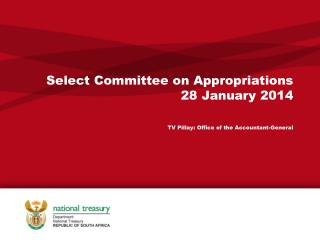 Select Committee on Appropriations 28 January 2014 TV Pillay: Office of the Accountant-General