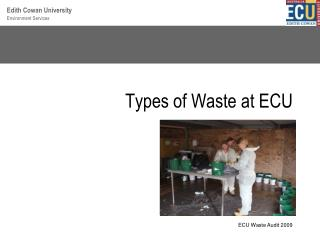 Types of Waste at ECU