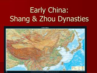 Early China: Shang & Zhou Dynasties