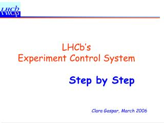 LHCb's  Experiment Control System