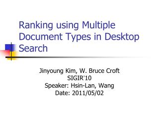 Ranking using Multiple Document Types in Desktop Search