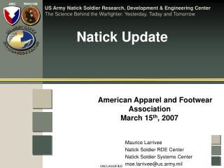 Natick Update