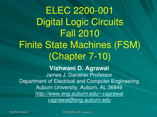 ELEC 2200-001 Digital Logic Circuits Fall 2010 Finite State Machines (FSM) (Chapter 7-10)