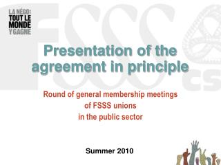 Presentation of the agreement in principle