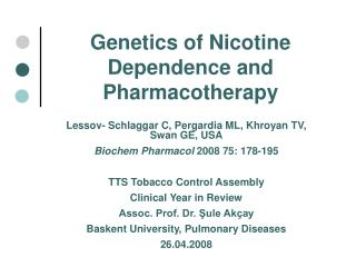 Genetics of Nicotine Dependence and Pharmacotherapy
