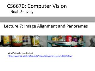 Lecture 7: Image Alignment and Panoramas