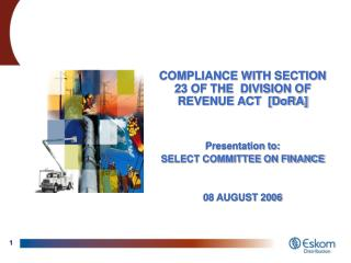 COMPLIANCE WITH SECTION 23 OF THE  DIVISION OF REVENUE ACT  [DoRA] Presentation to: