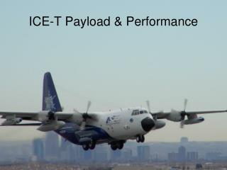 ICE-T Payload & Performance