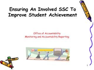 Ensuring An Involved SSC To  Improve Student Achievement