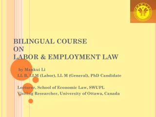 BILINGUAL COURSE  ON LABOR & EMPLOYMENT LAW