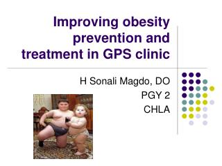 Improving obesity prevention and treatment in GPS clinic
