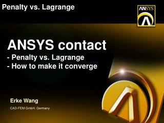 ANSYS contact - Penalty vs. Lagrange - How to make it converge