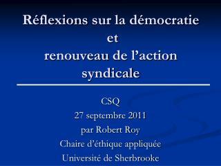 Réflexions sur  la  démocratie  et  renouveau  de  l'action syndicale