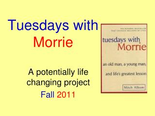 tuesdays with morrie reflection essay