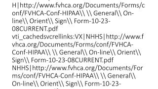FVHCA HIPAA Confidentiality Compliance Orientation 11 10 2008CURRENT