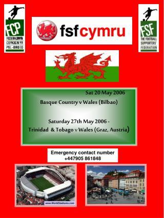 Sat 20 May 2006 Basque Country v Wales (Bilbao)