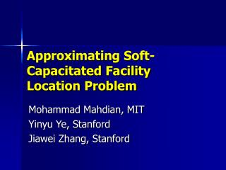 Approximating Soft-Capacitated Facility Location Problem