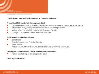 """""""Public Goods approach to Innovation in Financial Inclusion"""""""