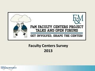Faculty Centers Survey 2013