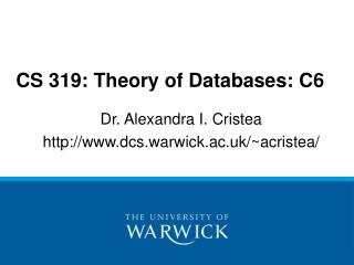 CS 319: Theory of Databases: C6