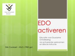 EDO activeren