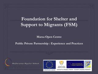Foundation for Shelter and Support to Migrants (FSM)