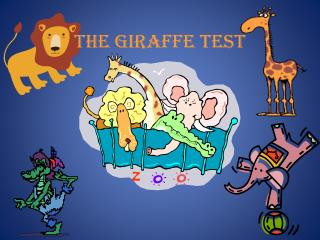 THE giraffe TEST