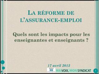 La réforme de  l'assurance-emploi