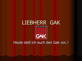 LIEBHERR  GAK