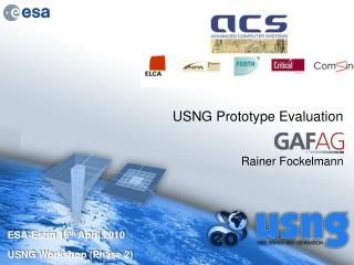 USNG Prototype Evaluation