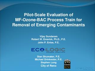Pilot-Scale Evaluation of MF-Ozone-BAC Process Train for Removal of Emerging Contaminants