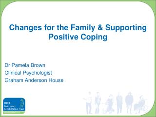 Changes for the Family & Supporting Positive Coping