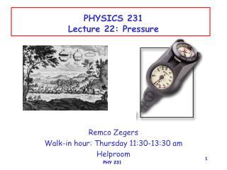 PHYSICS 231 Lecture 22: Pressure