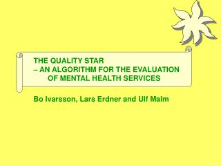 THE QUALITY STAR  – AN ALGORITHM FOR THE EVALUATION          OF MENTAL HEALTH SERVICES