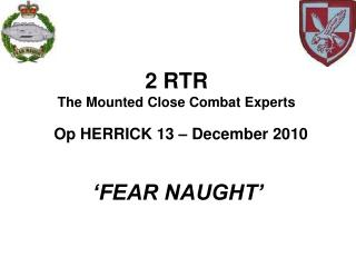 2 RTR The Mounted Close Combat Experts