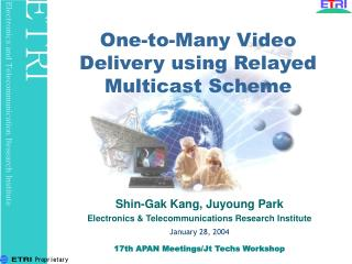 One-to-Many Video Delivery using Relayed Multicast Scheme