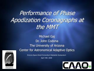 Performance of Phase Apodization Coronagraphs at the MMT