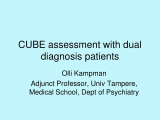CUBE assessment with dual diagnosis patients