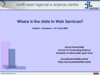Where is the state in Web Services? Caltech – Pasadena – 12-15 July 2004