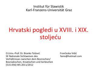 Institut  für Slawistik  Karl-Franzens-Universität Graz