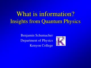 What is information? Insights from Quantum Physics
