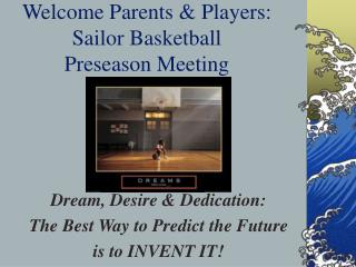 Welcome Parents & Players: Sailor Basketball Preseason Meeting