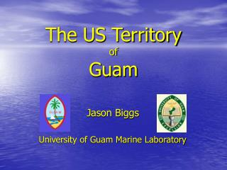 The US Territory of Guam