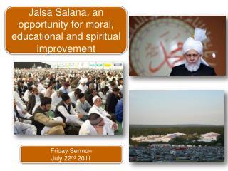 Friday Sermon July 22 nd  2011