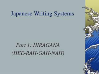 Japanese Writing Systems