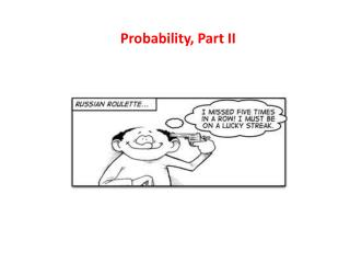 Probability, Part II