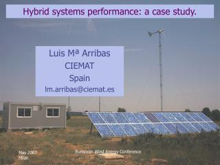 Hybrid systems performance: a case study.