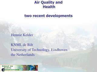 Air Quality and  Health two recent developments