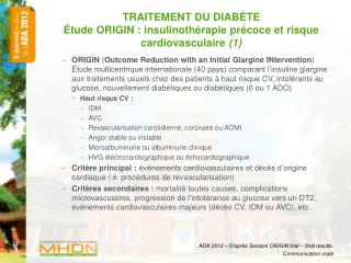 TRAITEMENT DU DIABÈTE Étude ORIGIN : insulinothérapie précoce et risque cardiovasculaire  (1)