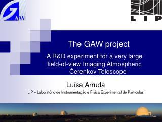 Luísa Arruda LIP – Laboratório de Instrumentação e Física Experimental de Partículas